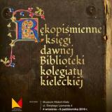 """""""Średniowieczne skarby Kielc"""" - wystawa w Muzeum Historii Kielc"""