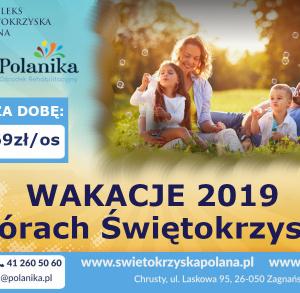 Wakacje 2019 w Górach Świętokrzyskich - oferta Kompleksu Świętokrzyska Polana