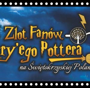 II Zlot fanów Harry'ego Pottera na Świętokrzyskiej Polanie!