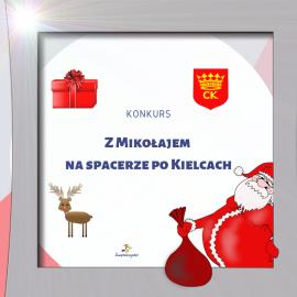 Z Mikołajem na spacerze po Kielcach - konkurs