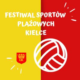 """""""Festiwal sportów plażowych"""" w Kielcach"""